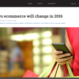 What's New for Ecommerce in 2016: Latest News